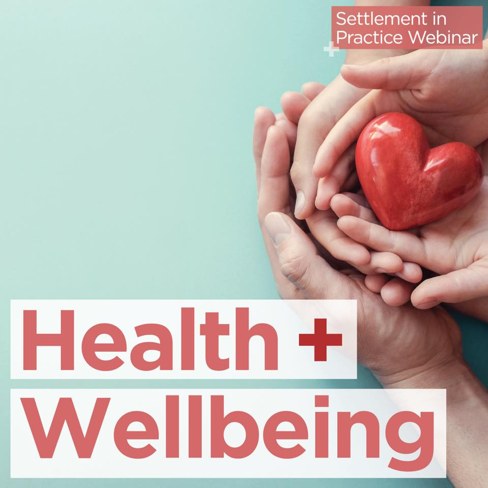 Settlement in Practice: Health and Wellbeing